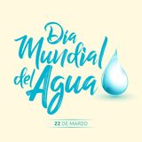 Dia mundial del Agua, 22 de Marzo,  World Water Day, March 22 spanish text. Vector lettering illustration - eps available Stock Photo