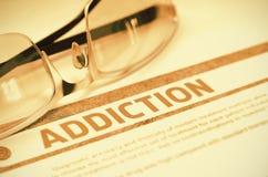 Diagnosis - Addiction. Medicine Concept. 3D Illustration. Stock Photo
