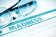Diagnosis - Madness. Medical Concept. 3D Illustration. Stock Photos