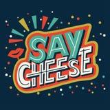 Dica il formaggio - passi la frase di calligrafia dell'iscrizione circa la foto fotografia stock