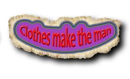Diciendo el ` la ropa hace el ` del hombre Imagenes de archivo