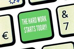 Die Anmerkung schreiben, welche heute die harte Arbeits-Anfänge zeigt Geschäftsfoto Präsentationsc$beginnen, Anstrengungen untern lizenzfreie stockfotos