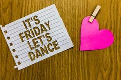 Die Begriffshandschrift, die ihm s zeigt, ist Freitag ließ s ist Tanz Das Geschäftsfoto, das Celebrate beginnend das Wochenende z Stockbilder