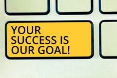 Die Begriffshandschrift, die Ihren Erfolg zeigt, ist unser Ziel Geschäftsfototext können wir Unterstützung unterstützen Sie in Ih lizenzfreies stockbild