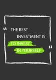Die beste Investition ist, in selbst zu investieren Motivations-Zitat Stockfoto
