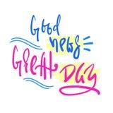 Die guten Nachrichten - großer Tag - einfach spornen und Motivzitat an Hand gezeichnete schöne Beschriftung vektor abbildung