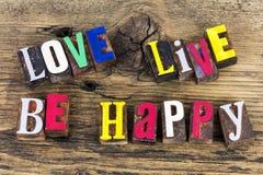 Die Live Liebe ist glückliches Lebenziel Stockfotos
