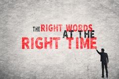 Die Recht-Wörter zum richtigen Zeitpunkt Lizenzfreie Stockfotografie