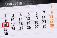Die Tagesgeschäftkalenderseite 2018 am 16. April Lizenzfreies Stockfoto