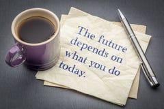 Die Zukunft hängt von ab, was Sie heute tun lizenzfreie stockbilder