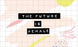 Die Zukunft ist - prägeartige Beschriftung auf abstrakter Pastellrosa-Anschlagbeschaffenheit weiblich Feminismusslogan, aufmunter vektor abbildung
