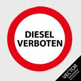 Diesel allemand de panneau routier interdit - illustration de vecteur - d'isolement sur le fond transparent Photographie stock libre de droits
