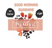 Different organic fruits and berries. Isolated on white with good morning sunshine so fresh yum and breakfast letterings vector illustration