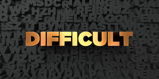 Difficult - Gold text on black background - 3D rendered royalty free stock picture. This image can be used for an online website banner ad or a print postcard Royalty Free Stock Image