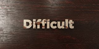 Difficult - grungy wooden headline on Maple  - 3D rendered royalty free stock image. This image can be used for an online website banner ad or a print postcard Stock Images