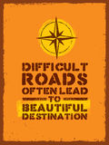 Difficult Roads Often Lead To Beautiful Destinations. Outdoor Adventure Motivation Quote. Inspiring Tourism. Banner Print Vector Concept Inside Stained Frame Stock Photo