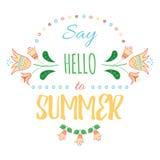 Diga olá! ao verão - mensagem gráfica criativa para seu projeto do verão A mão do vetor que rotula o cartaz inspirado da tipograf Fotos de Stock Royalty Free