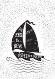 Diga sí a las nuevas aventuras Cartel inspirado dibujado mano Imagen de archivo libre de regalías