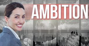 Digital composite image of businesswoman with ambition text and graphs. Digital composite of Digital composite image of businesswoman with ambition text and Stock Photo