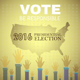Digital vector usa presidential election 2016. With vote be responsible and hands in the air, flat style Royalty Free Stock Image
