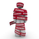 Dilemma Problem Trouble Man Wrapped in Word Tape Stock Photo