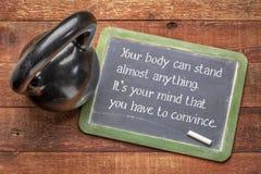 Din kropp kan stå nästan något Det ?r din mening arkivfoto