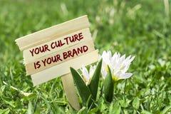 Din kultur är ditt märke arkivbild