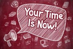 Din Tid är nu - tecknad filmillustrationen på den röda svart tavlan Arkivbild