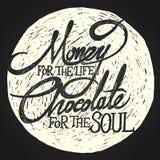DINERO para el CHOCOLATE de la vida para el alma en la luna Fotos de archivo