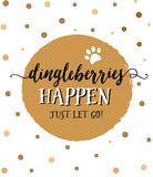 Dingleberries Happen Just Let Go! Stock Image