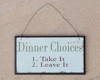 Dinner choices. Funny sign on a wall Royalty Free Stock Images