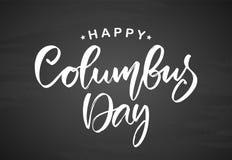 Dirigez le lettrage en brosse calligraphique manuscrit de Columbus Day heureux sur le fond de tableau illustration stock