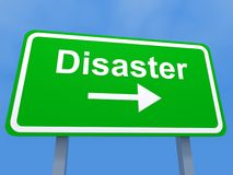 Disaster sign Royalty Free Stock Photography