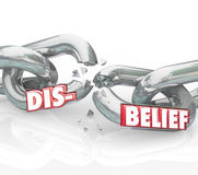 Disbelief Word Breaking Chain Losing Faith Religion Doubt Stock Photos