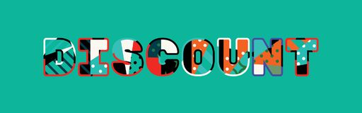 Discount Concept Word Art Illustration. The word DISCOUNT concept written in colorful abstract typography. Vector EPS 10 available stock illustration