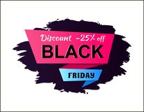 Discount -25 Off Black Friday Vector Illustration. Discount -25 off Black Friday, sticker that helps to attract more customers, label with headline and shadow on Stock Photo