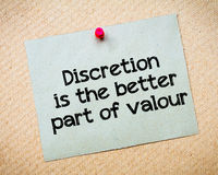 Discretion is the better part of valour. Message. Recycled paper note pinned on cork board. Concept Image Royalty Free Stock Image