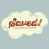 Disegno cristiano dell'annata, salvato! Immagine Stock