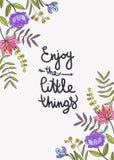 Disfrute de pequeño poner letras de las cosas Fondo floral con beauti Fotografía de archivo libre de regalías