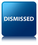 Dismissed blue square button. Dismissed isolated on blue square button reflected abstract illustration Royalty Free Stock Images