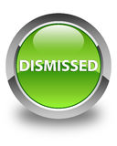 Dismissed glossy green round button. Dismissed isolated on glossy green round button abstract illustration Stock Image