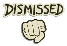Dismissed you Stock Photos