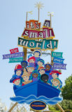 Disneyland Resort. Anaheim, California, USA - July 23, 2011: The sign: It's a small world, was photographed at the Disneyland Resort Royalty Free Stock Images