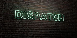 DISPATCH -Realistic Neon Sign on Brick Wall background - 3D rendered royalty free stock image. Can be used for online banner ads and direct mailers stock illustration