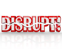 Disrupt 3D Word Change Paradigm Shift Revolution. The word Disrupt in red 3D letters representing change, paradigm shift, evolution, transformation, and other Royalty Free Stock Images
