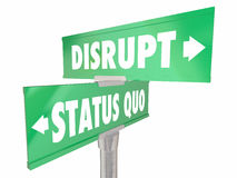 Disrupt Status Quo Two 2 Way Road Street Signs. Change Innovate Royalty Free Stock Image