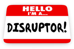 Disruptor Change Agent Hello I Am Name Tag Royalty Free Stock Image
