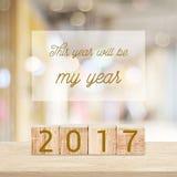 Dit jaar zal mijn jaar zijn: Qoutation op nieuwe het jaarkaart van 2017 Stock Foto's