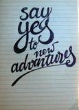 Dites oui au fond calligraphique de nouvelles aventures photos stock