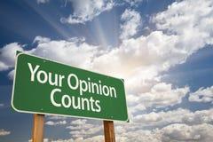 Ditt gröna vägmärke för åsikträkningar Royaltyfri Fotografi